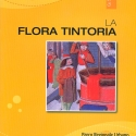 LaFlora tintoria. Parco Regionale Urbano del Pineto