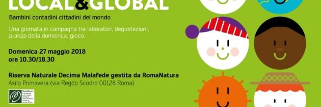 27 maggio 2018 Local&Global Bambini Contadini Cittadini del Mondo