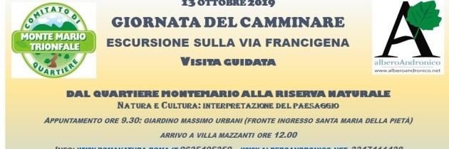 13 ottobre Giornata del Camminare  Escursione sulla Via Francigena: dal quartiere di Monte Mario alla Riserva Naturale