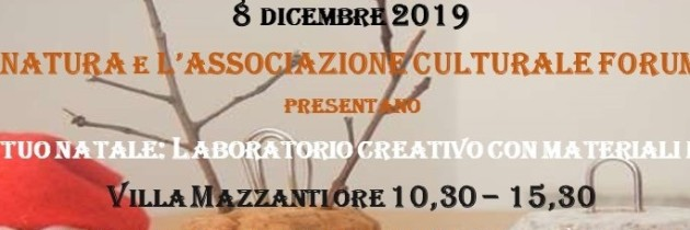 Crea il tuo Natale: Laboratorio creativo  Villa Mazzanti 8 dicembre
