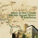 Atlante dei Beni Culturali nelle Aree Naturali Protette di RomaNatura