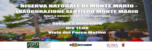 COMUNICATO STAMPA 5 novembre 2016 – inaugurazione nuovo Sentiero Attrezzato Riserva Naturale di Monte Mario